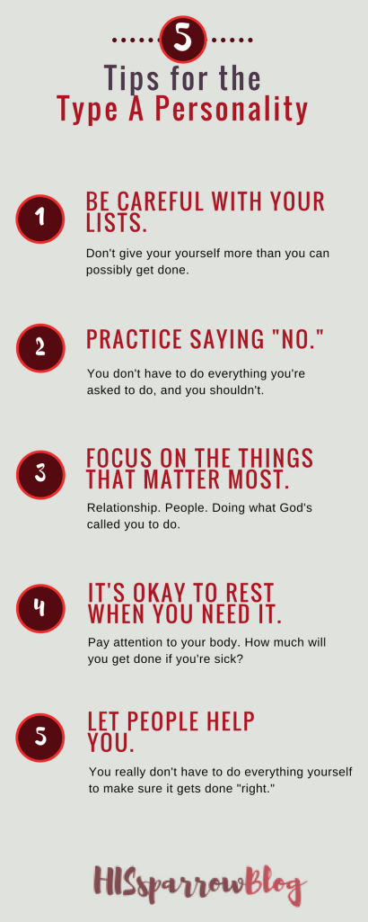 Tips for the Type A Personality | HISsparrowBlog | Christian living, infographic, identity