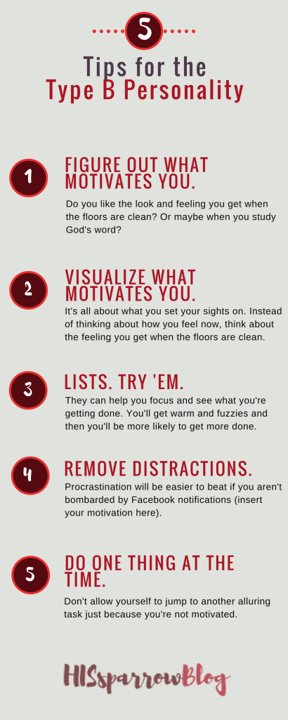 Tips for the Type B Personality | HISsparrowBlog | Christian living, infographic, identity