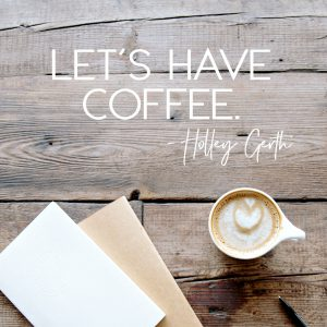 Let's Have Coffee linkup