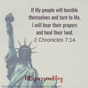 If My people will humble themselves and turn to Me, I will hear their prayers and heal their land. 2 Chronicles 7:14